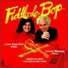 Fiddle De Bop album by Linda Rosenthal
